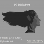 Artwork for Episode 64: Forget Your Story