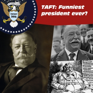 Headliner of State: William Howard Taft