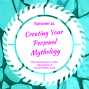 Artwork for Creating Your Personal Mythology