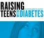 Artwork for Raising Teens with Diabetes