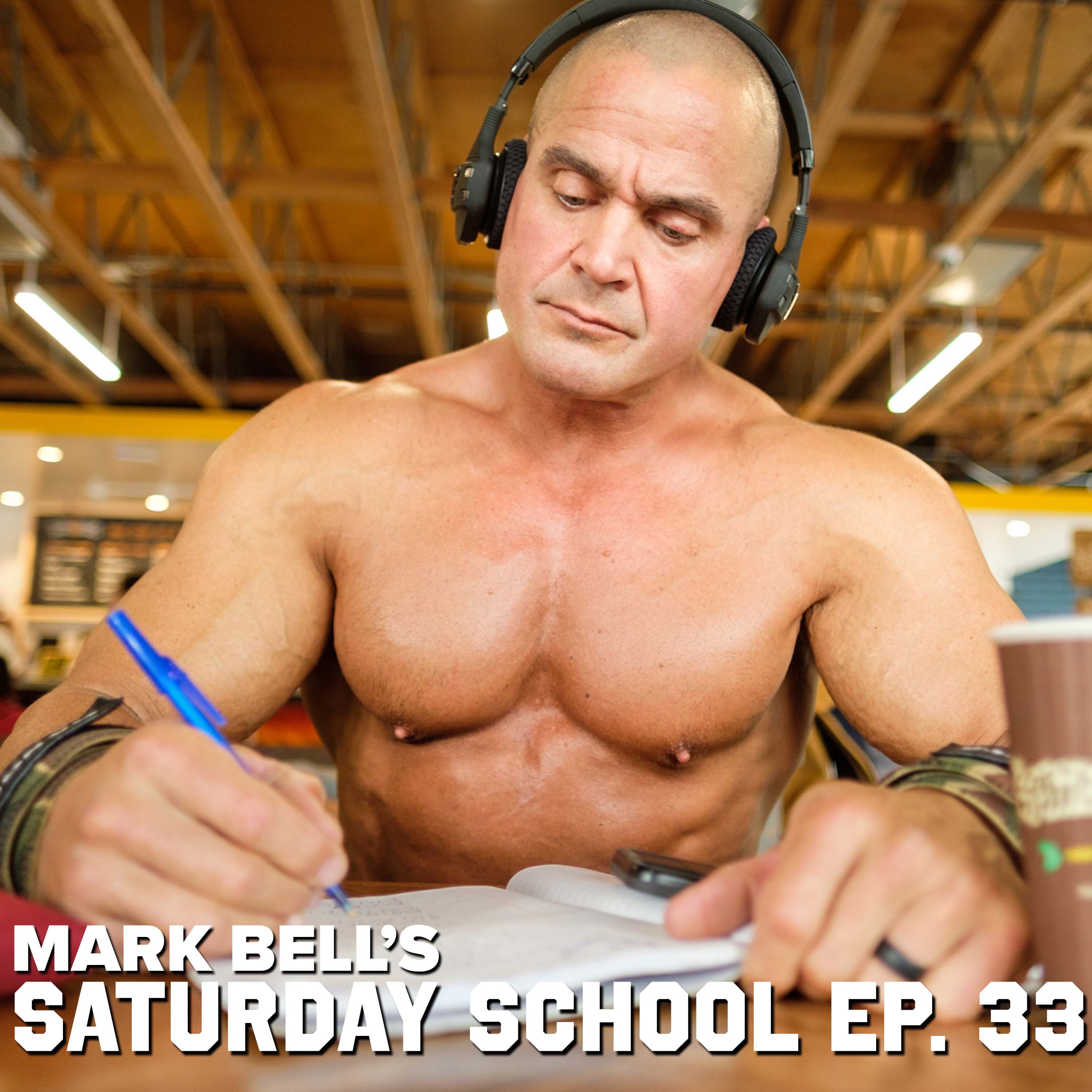 Mark Bell's Saturday School EP. 33 - Reasonable Road Map To Losing Weight