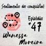 Artwork for EP 47: Sentimento de conquista!