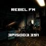 Artwork for Rebel FM Episode 391 - 10/11/2018