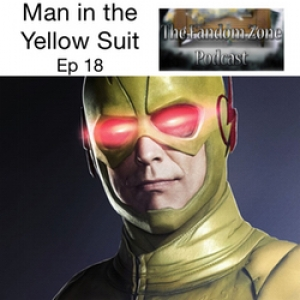 The Man in the Yellow Suit Ep18 - The Fandom Zone