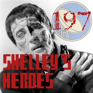 Pharos Project 197: Shelley's Heroes