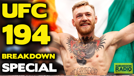 UFC 194 Breakdown Special: Tommy Toe Hold, Kirik Jenness, Duane Finley, Paul Dollery - Submission Radio #76