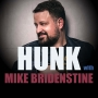 Artwork for Hunk with Mike Quaran-Stine with comedians,  Josh Cheney, James Fritz, Joe Kilgallon, and Brendan McGowan (Ep. 59)