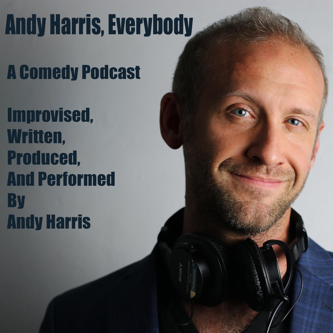 Andy Harris, Everybody - Ep.4 -