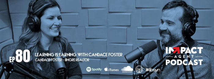 Candace Foster on IMPACT Agent Podcast - ep.80