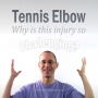Artwork for Why Is Tennis Elbow So Challenging? - Tennis Elbow 101