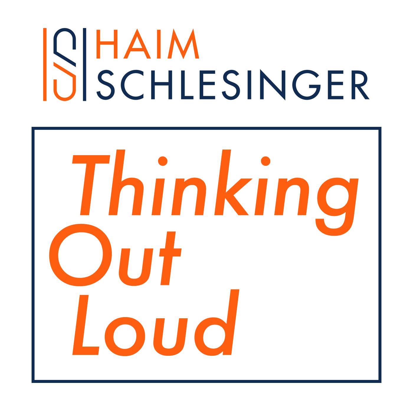 Haim Schlesinger - Thinking Out Loud show art