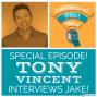 Artwork for Tony Vincent Interviews Jake!