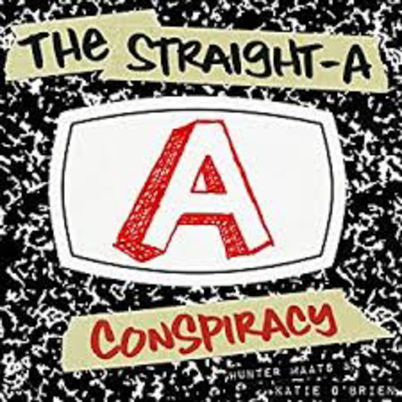 The Straight-A Conspiracy Podcast show art