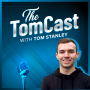 Artwork for Reflecting On The First Year Of The TomCast & What To Expect In 2021
