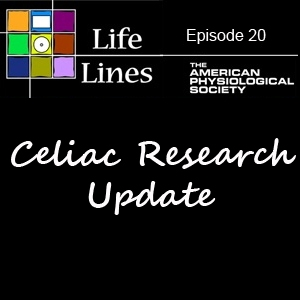 Episode 20: Celiac Research Update