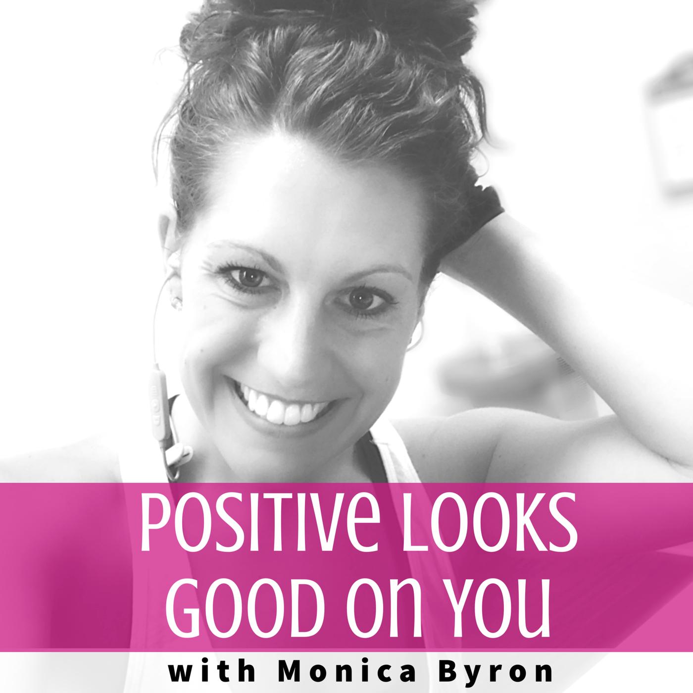 Positive Looks Good on You show art
