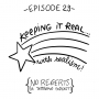 Artwork for Ep 23: Keepin It Real with Realism
