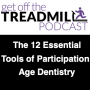 Artwork for The 12 Absolutely Essential Tools of Participation Age Dentistry | WEAAABI