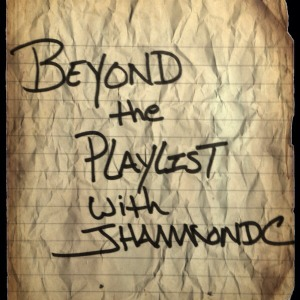 Artwork for Beyond the Playlist with JHammondC: Dan Chapman