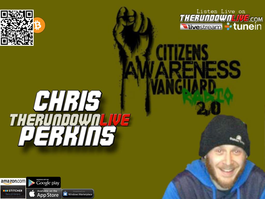The Rundown Live #339 Chris Perkins (Awareness,Radio,Internet)