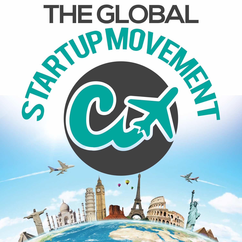 The Global Startup Movement - Startup Ecosystem Leaders, Global Entrepreneurship, and Emerging Market Innovation show art