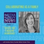 Artwork for Screen Time & Healthy Boundaries with Andrea Davis, Founder of Better Screen Time