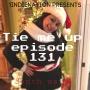 Artwork for 1 Indie Nation Episode 131 Tie Me Up