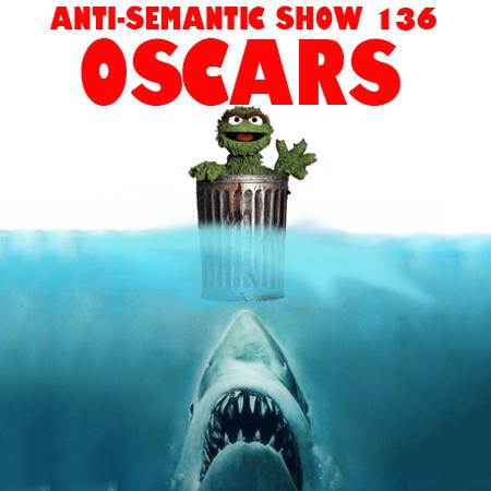 Episode 136 - Oscars