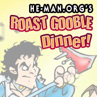 Episode 064 - He-Man.org's Roast Gooble Dinner