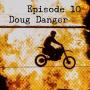 Artwork for Doug Danger - #thinkoutside