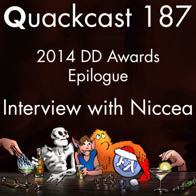 Episode 187 - Epilogue for the 2014 DD Awards with Niccea
