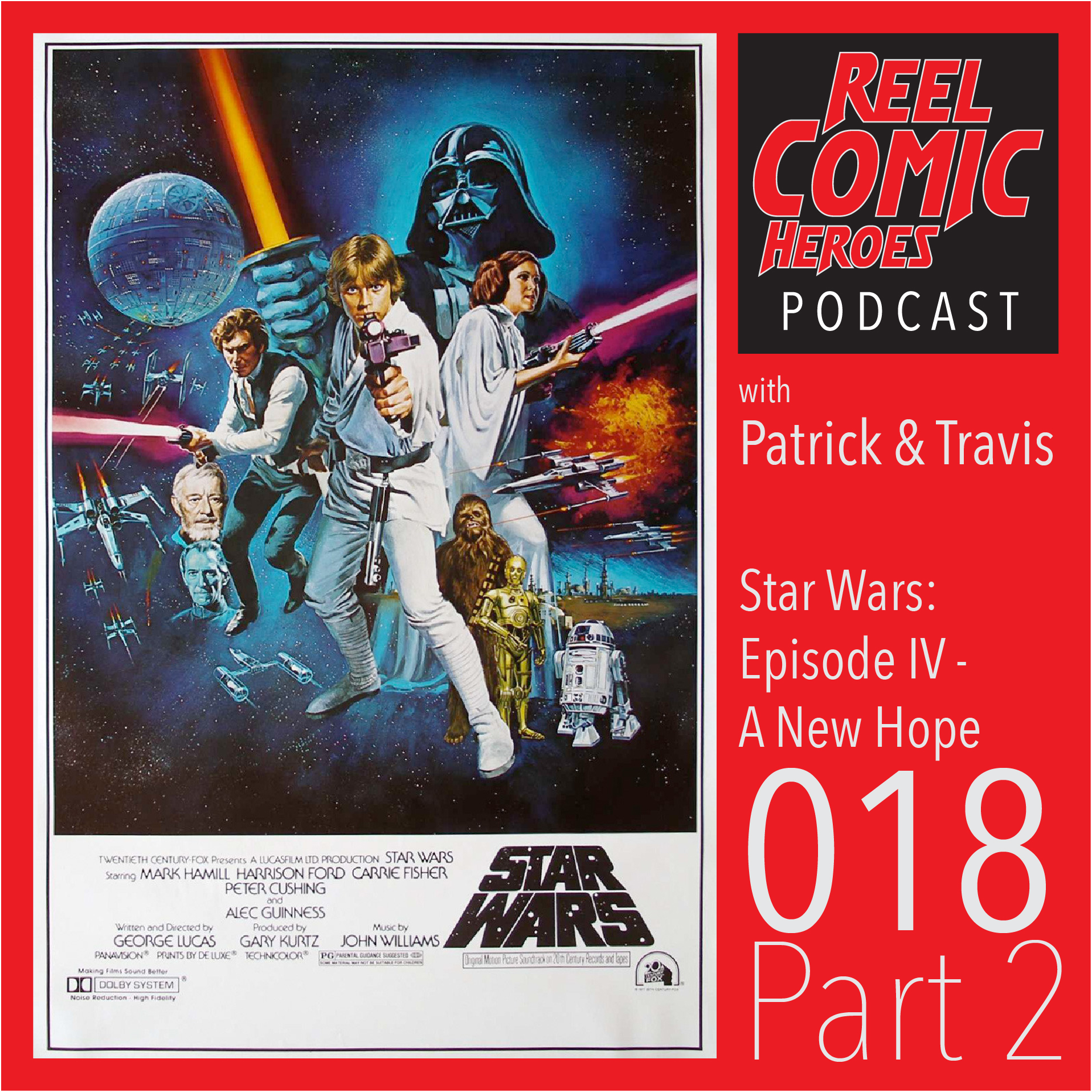 Artwork for Reel Comic Heroes 018 - Star Wars: Episode IV  - A New Hope - Part 2 with Rory Spence