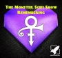 Artwork for The Monster Scifi Show Podcast - Remembering Prince