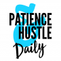 Artwork for Patience & Hustle Daily - Two Tips To Success