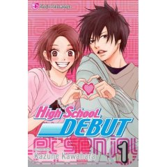 Episode 82: High School Debut Volume 1 by Kazune Kawahara