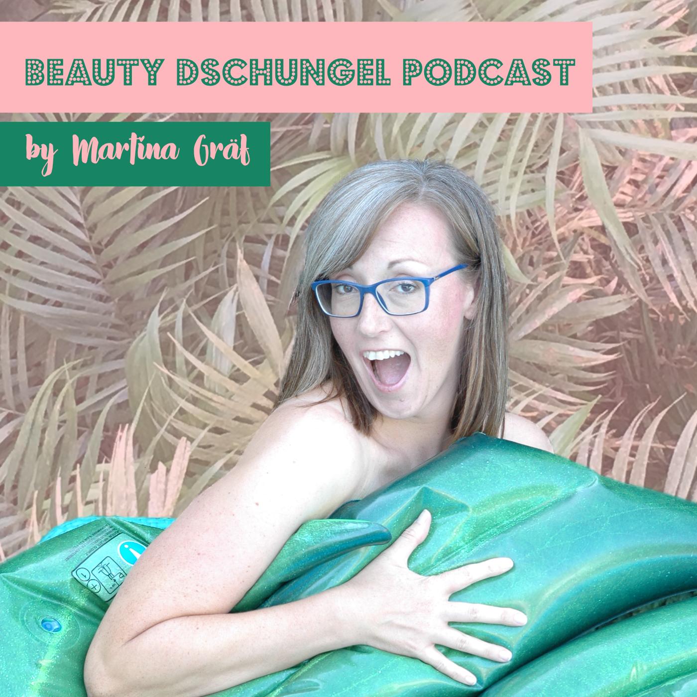 Beauty Dschungel Podcast show art