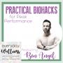 Artwork for Episode 39: Practical Biohacks for Peak Performance