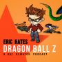 Artwork for Eric Hates The Cell Saga (Saga in Review 5)