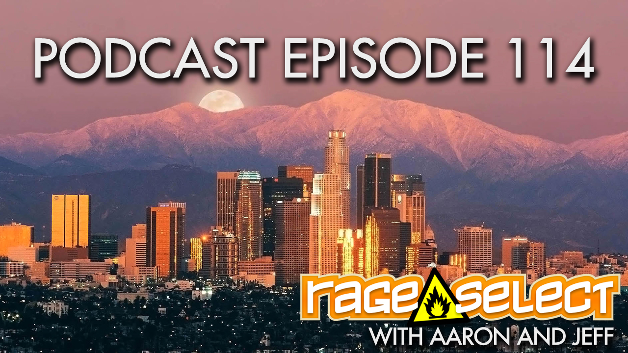 Rage Select Podcast Episode 114 - Aaron and Jeff Answer Your Questions!
