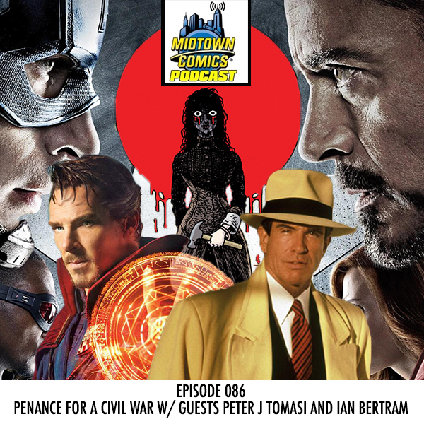 Midtown Comics Episode 086 Penance for a Civil War with Peter J Tomasi and Ian Bertram