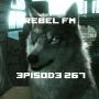 Artwork for Rebel FM Episode 267 - 09/04/2015