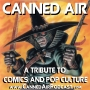 Artwork for Canned Air #333 Chakan The Forever Man