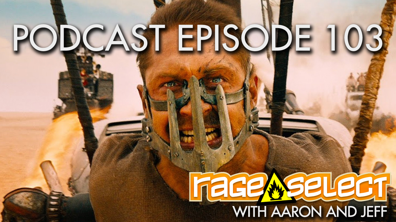 Rage Select Podcast Episode 103 - Aaron and Jeff Answer Your Questions!