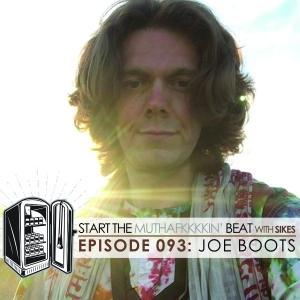 Start The Beat 093: JOE BOOTS