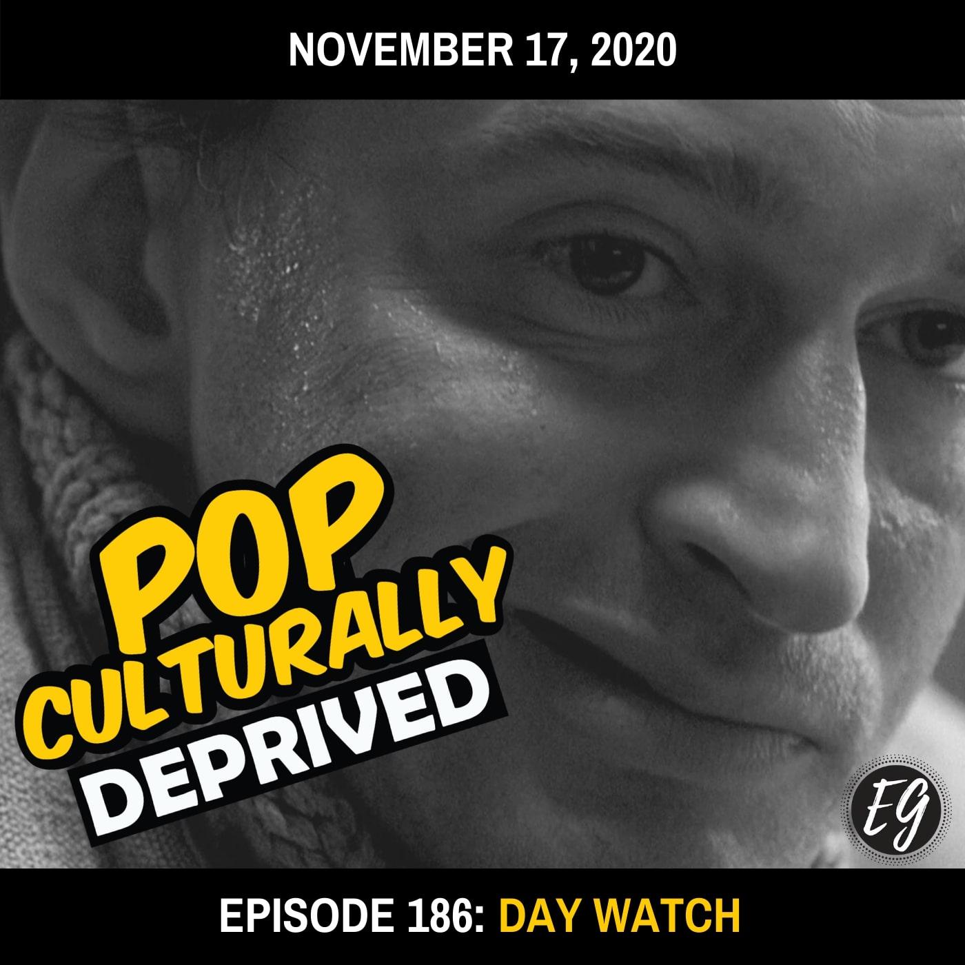 Episode 186: Day Watch