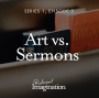 Artwork for Art vs. Sermons (S1 E5)
