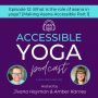Artwork for 012. What is the role of asana in yoga? [Making Asana Accessible Part 1]