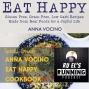 Artwork for RER137 : Special Guest Anna Vocino | EAT HAPPY cookbook