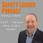 Artwork for Ep 42 - 3 Reasons Safety Leaders Stumble