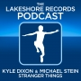 Artwork for The Lakeshore Records Podcast No 7 - Kyle Dixon And Michael Stein - Stranger Things